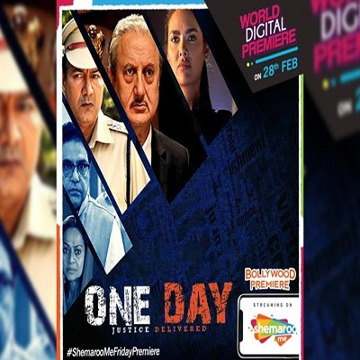 Anupam Kher�s One Day: Justice Delivered movie to have a World Digital Premiere on ShemarooM